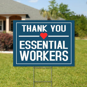 Thank You Essential Workers Yard Sign . Essential Workers Yard Sign . Appreciation Sign . Essential Workers Appreciation Sign