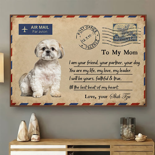Mothers Day canvas - Gift to Mom from Shih Tzu - Mom, You are my life Unframe Canvas