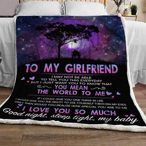 To My Girlfriend Blanket - I You Mean The World To Me  - Blanket Gift For Girlfriend - Valentine Gift For Him/her