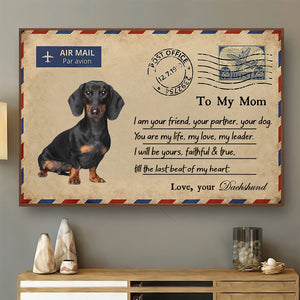Mothers Day canvas - Gift to Mom from Dachshund - Mom, You are my life Unframe Canvas