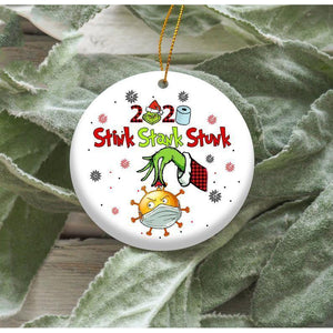 Funny Stink Stank Stunk Quarantined Christmask The Grinch Christmas 2020 Ornament 2020 Pandemic Quarantine Christmas - Circle Ornament (2 sided)