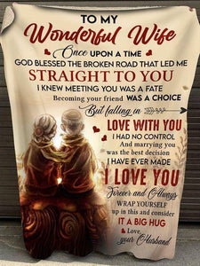 To My Wife once upon a time - Fleece Blanket