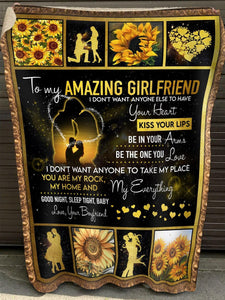 To my girlfriend I don't want anyone else to have your heart Sunflower Valentine - Fleece Blanket