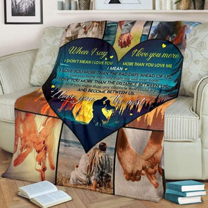 To My Girlfriend/Boyfriend Blanket - I Love You The Most  - Blanket Gift For Girlfriend/ Boyfriend - Valentine Gift For Him/her