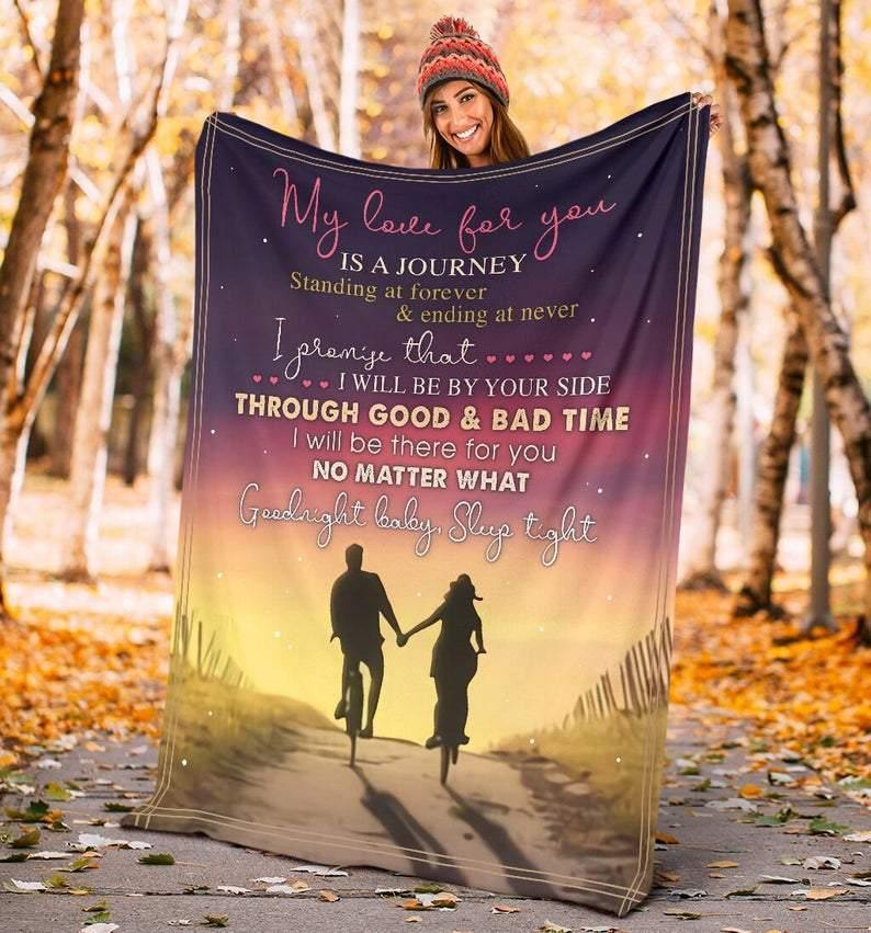 To My Girlfriend/Boyfriend Blanket - My Love For You Is A Journey  - Blanket Gift For Girlfriend/ Boyfriend - Valentine Gift For Him/her