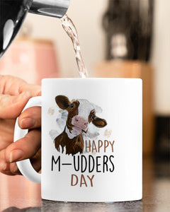 Mothers day White Mug - Happy M-udders Day, Funny gift for mom