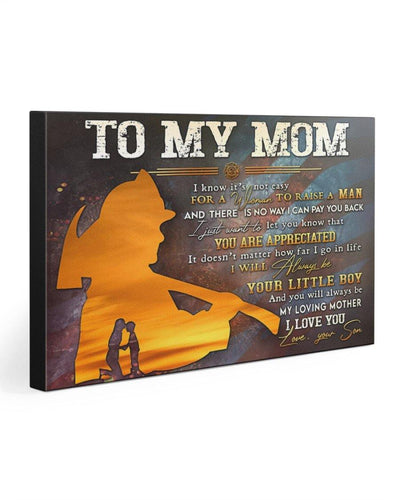 TO MY MOM - FIREFIGHTER Gallery Wrapped Canvas Prints - Gift for mom my loving mother I love you