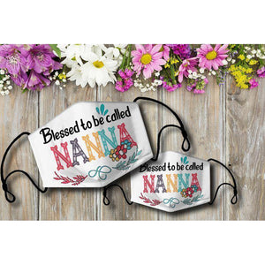 Blessed to be called NANNA Cloth Mask - Family Presents - Great Blanket, Canvas, Clothe, Gifts For Family