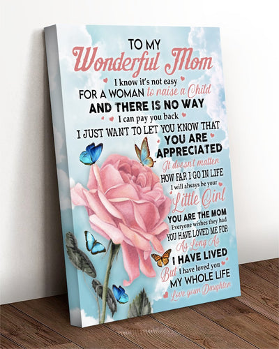 Mothers Day canvas - Gift for mom from daughter - You are the mom everyone wishes they had Unframe canvas