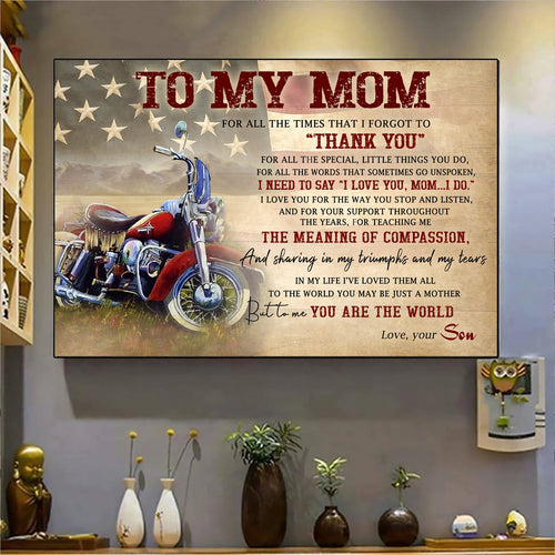 Mothers Day canvas - Gift for Biker mom from Son - But to me you are the world Unframe canvas