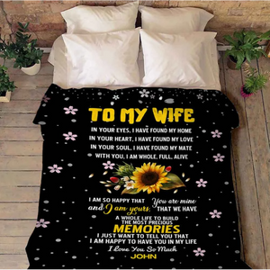 Personalized blanket - To My Wife - In Your Eyes, I Have Found My Home - Cozy Plush Blanket For Wife