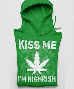 Kiss me I'm Highrish Standard Hoodie - Family Presents - Great Blanket, Canvas, Clothe, Gifts For Family