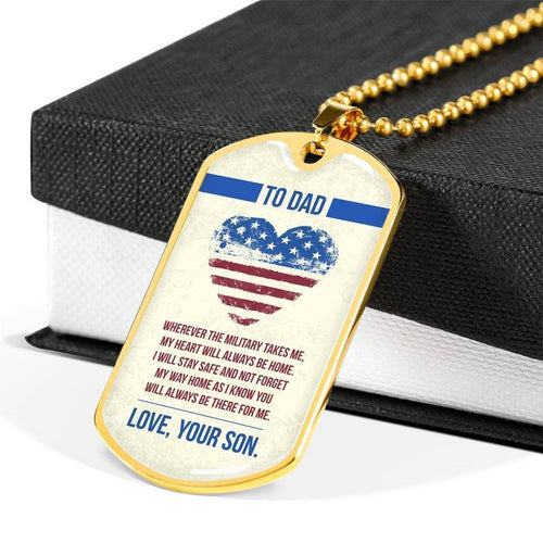 Personalized Fathers Day Necklace, Gift For Dad From Son - Military Style Dog Tags - Will Always Be There For Me