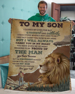 Blanket to my son - I closed my eyes for but a moment and suddenly - Birthday gift for son - Family Presents - Great Blanket, Canvas, Clothe, Gifts For Family