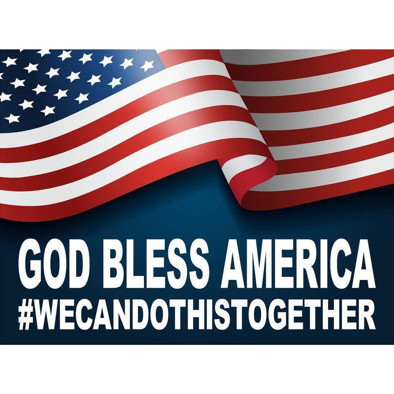 American Flag Yard Sign, 5 Layouts, God Bless America, We Can Do This Together, 18in x 24in, Unity, Corrugated Plastic, price inc: stake
