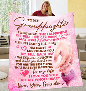 To My Granddaughter Gift from Grandma Blanket - Gift for Christmas, Birthday - I love you with all my whole heart