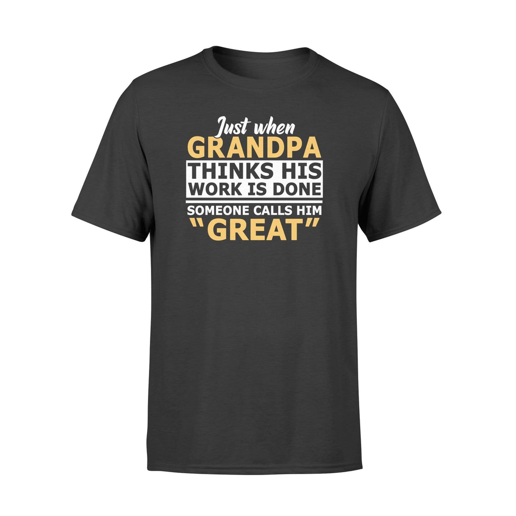 Grandpa word calls GREAT - Standard T-shirt - Family Presents