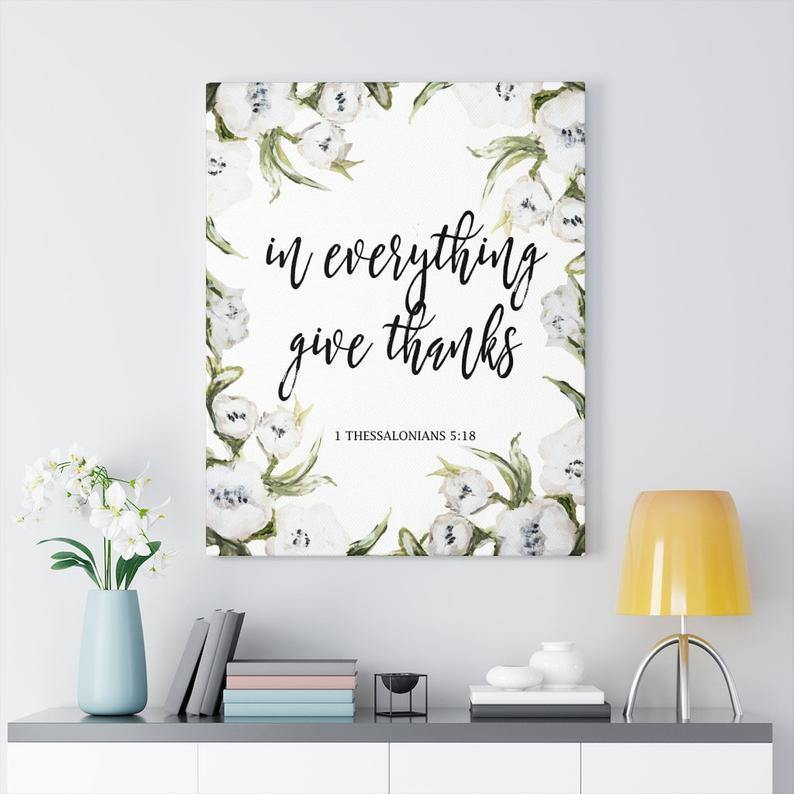 Canvas Gallery Wrap, In Everything Give Thanks Canvas, Give Thanks Canvas, Give Thanks Wall Art, Home Decor, Wall Art, Give Thanks Art