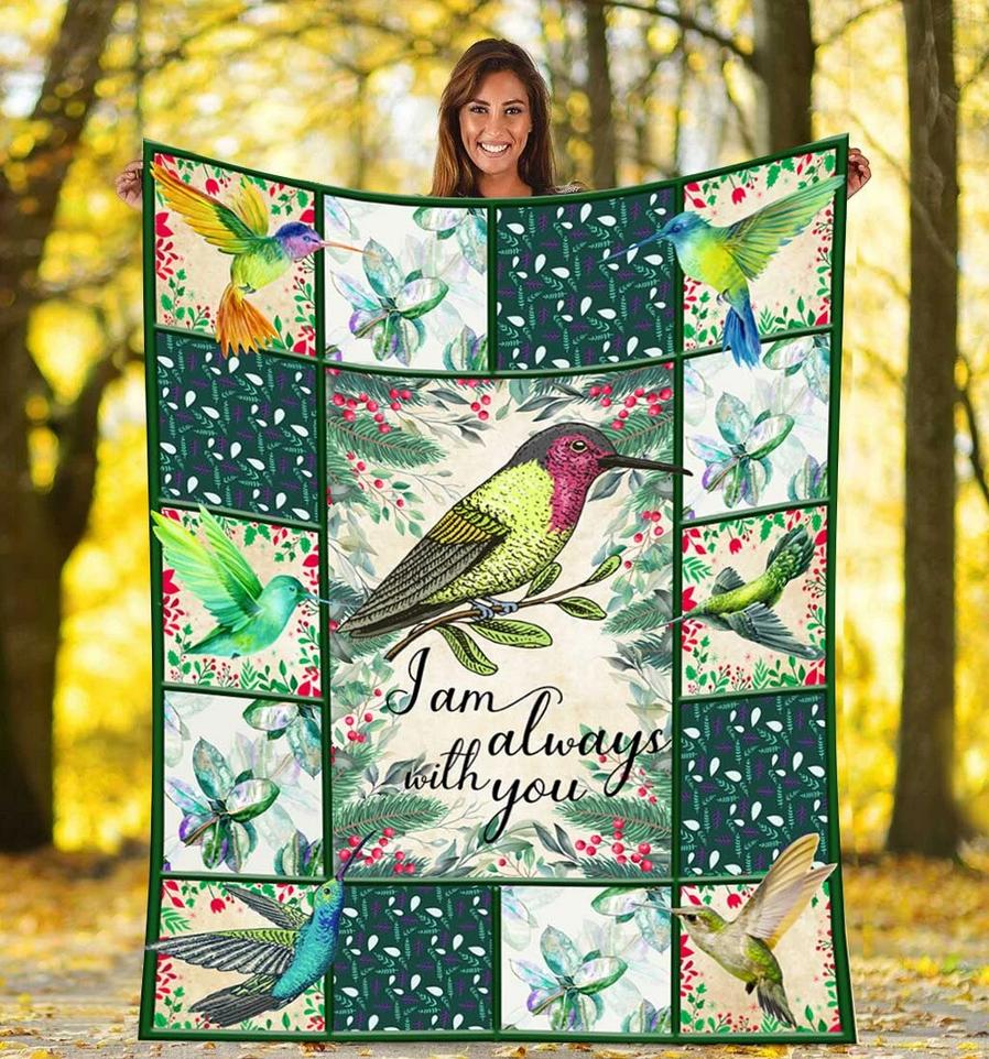 Hummingbird I am always love you - Fleece Blanket, gift for you, gift for her, gift for him on Valentine - Family Presents - Great Blanket, Canvas, Clothe, Gifts For Family