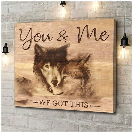 Canvas - Wolf - You & Me We got this Wall Art Canvas - Gift for Husband/Wife, for Boy friend/Girl friend - Anniversary, Birthday, Valentine, Christmas gift - Custom your name