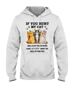 Standard Hoodie - If You Hurt My cat I will slap you so hard