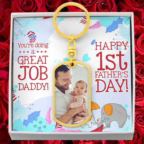You Are Doing a Great Job Daddy - Happy First Father's Day