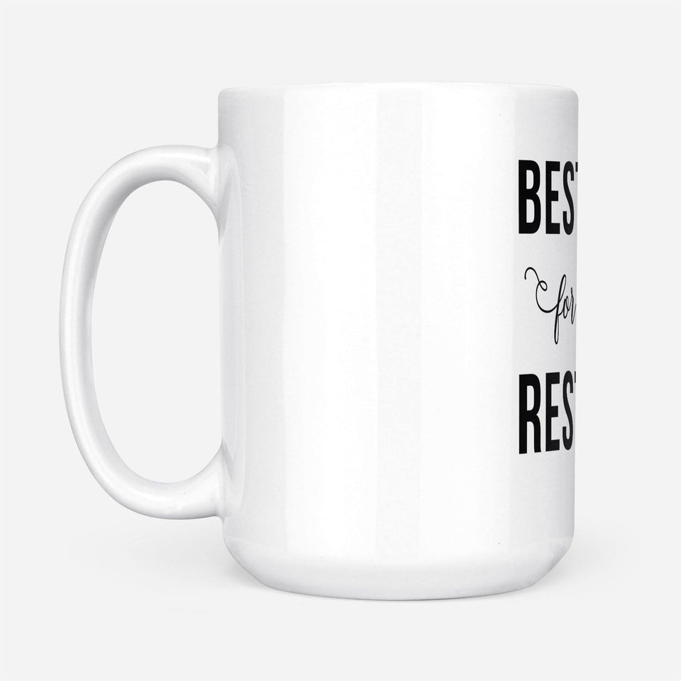 Besties for the resties - White Mug - Family Presents - Great Blanket, Canvas, Clothe, Gifts For Family