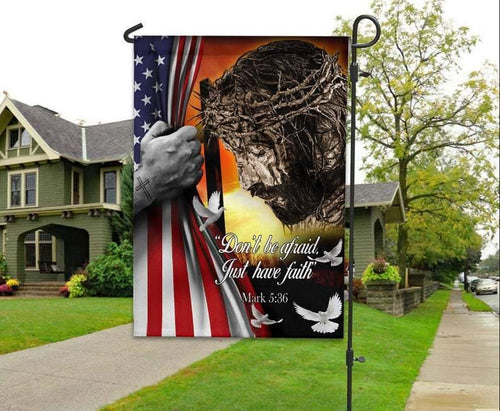 Happy easter day - Jesus Christian Don't Be Afraid Just Have Faith Flag,Garden Flags, House Flag - Family Presents - Great Blanket, Canvas, Clothe, Gifts For Family