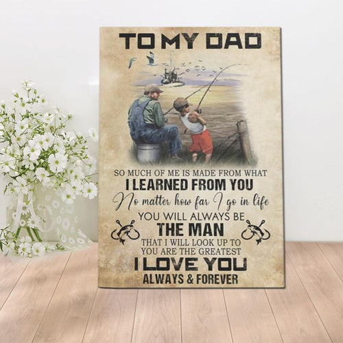 Fathers Day Fishing Canvas - To My Dad I Love You Always And Forever From Son Canvas - Fathers Day Gifts Wall Art Home Decor