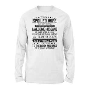 If I'm a spoiled wife - Standard Long Sleeve - Family Presents