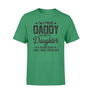 I'm A Proud Daddy Premium Tee - Family Presents