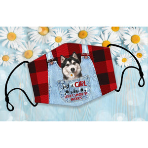 JUST A GIRL WHO LOVES SIBERIAN HUSKY CLOTH MASK - Family Presents - Great Blanket, Canvas, Clothe, Gifts For Family