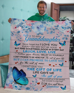 Blanket - Special gift for your granddaughter - Everyday may not be good but Find something good everyday