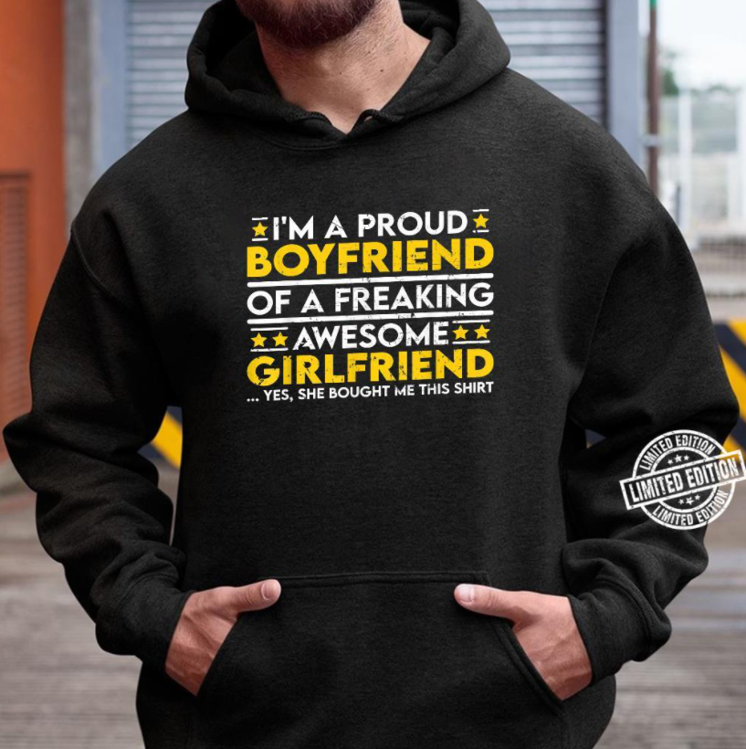 I'm a Proud Boyfriend of a Freaking Awesome Girlfriend Standard Hoodie - Family Presents - Great Blanket, Canvas, Clothe, Gifts For Family
