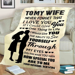 Personalized Couple blanket - Valentine gift to my wife - If I could give you one thing in my life