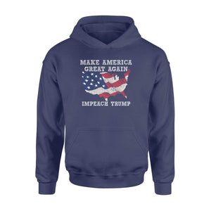 Impeach Trump MAKE AMERICA GREAT AGAIN - Standard Hoodie - Family Presents