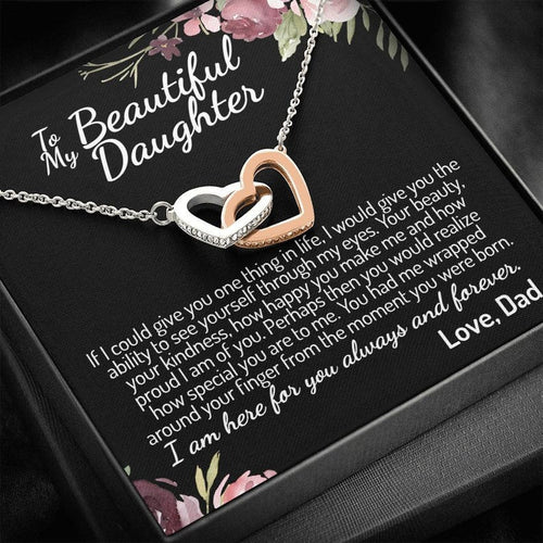 To My Daughter (From Dad) Interlocking Hearts Necklace, Father To Daughter Gift, Birthday Gift To Daughter From Dad, Daughter Necklace, I Am Here For You Always And Forever