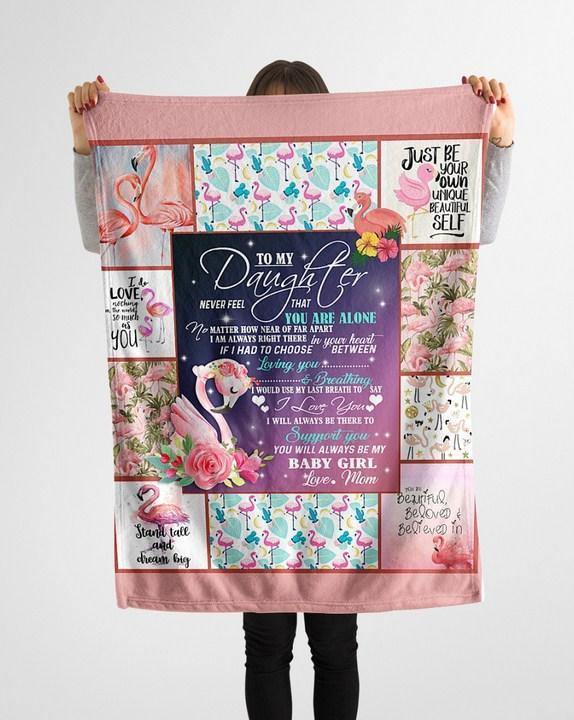 Flamigo Blanket - To daughter - Birthday gift, Christmas - I will always be to support you