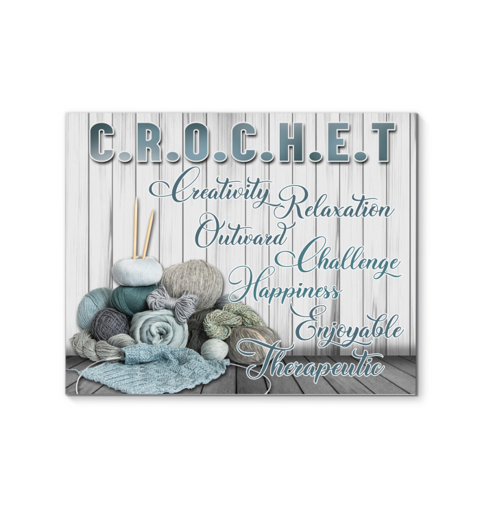 Crochet Canvas - Creativity Relaxation Outward Challenge Happiness Enjoyable Therapeutic