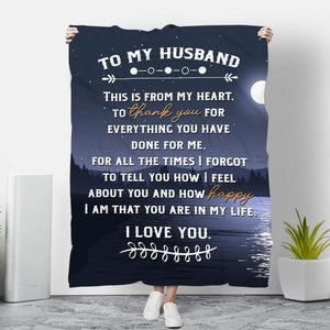 To My Husband Blanket -You Are In My Life  - Blanket Gift For Husband - Valentine Gift For Husband