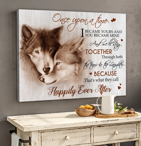 Canvas - Wolf - Happily Ever After Wall Art Canvas - Gift for Husband/Wife - Anniversary, Birthday, Valentine, Christmas gift - Once upon a time
