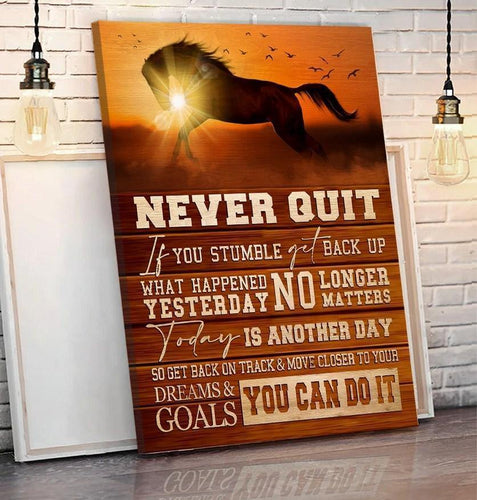 Inspiring Horse Canvases Wall Art Wall Decor - Never Quit You Can Do It