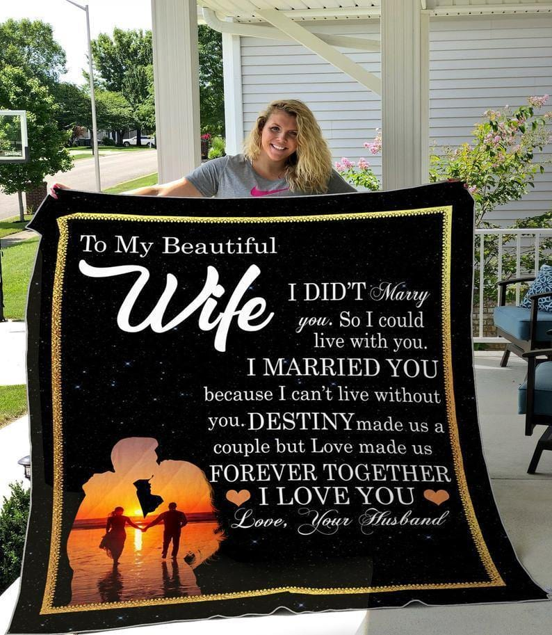 To My Beautiful Wife Blanket - Destiny made us a coulpe  - Blanket Gift For Wife - Valentine Gift For Wife - Family Presents - Great Blanket, Canvas, Clothe, Gifts For Family