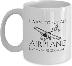 I Want To Buy An Airplane But My Wife Cess-nah. - Gift For Pilot Or Airplane Lover - Family Presents - Great Blanket, Canvas, Clothe, Gifts For Family