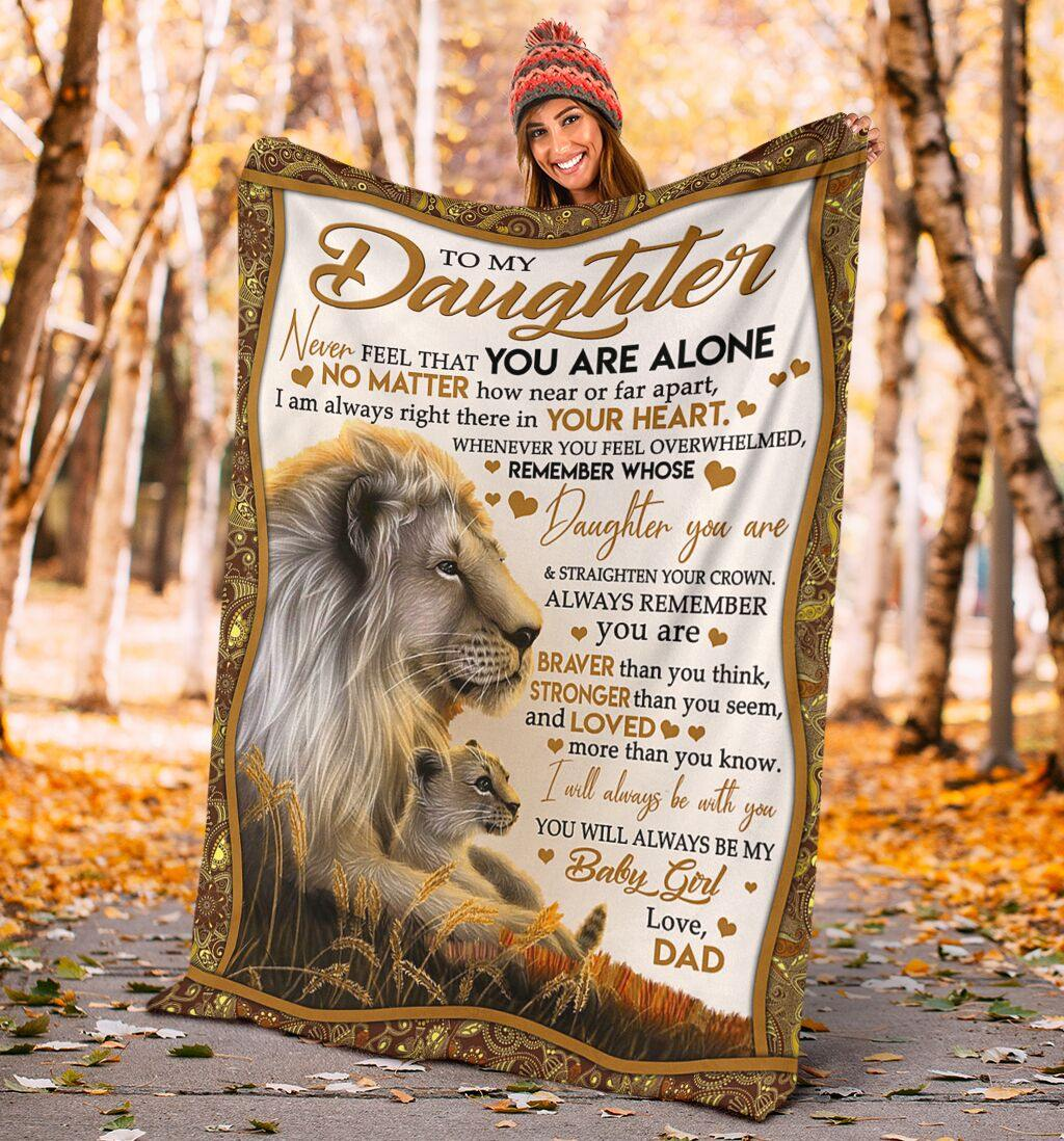 Blanket to my daughter - christmas gift - NEVER FEEL THAT YOU ARE ALONE