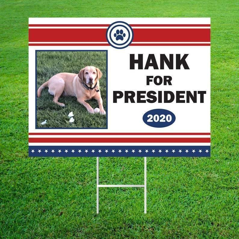 Personalized Dog For President 2020 Yard Sign