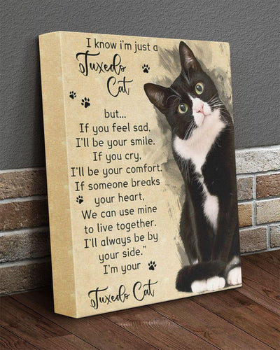 Animal Canvas - Dog/Cat Canvas - I know i'm just a Tuxedo Cat Canvas Prints Wall Art - Anniversary, Birthday, Christmas gift - Family Presents - Great Blanket, Canvas, Clothe, Gifts For Family