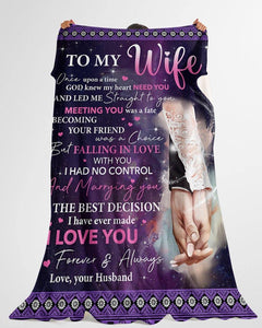 Husband To Wife Fleece Blanket - Valentine gift for my wife - Once Upon A Time God Knew My Heart Need You - Family Presents - Great Blanket, Canvas, Clothe, Gifts For Family