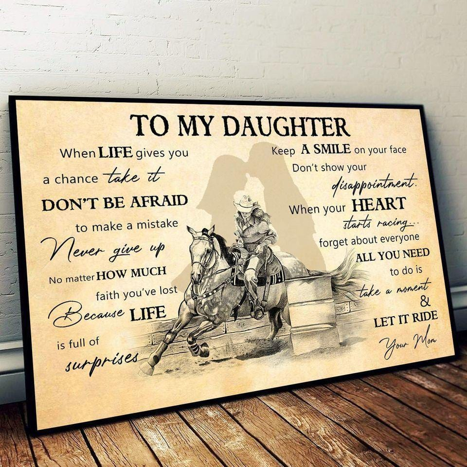 To my daughter-Barrel Racing Canvas - Special gift for birthday from mom - All you need to do is take a moment