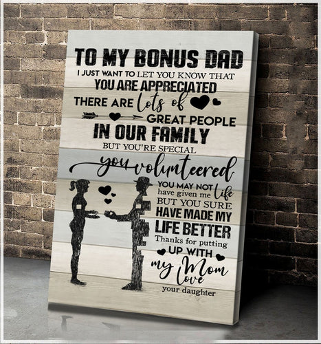 Fathers Day Canvas - To My Bonus Dad From Daughter, Thank You For Putting Up With My Mom, Happy Fathers Day Wall Art Decor